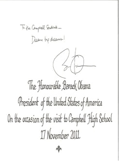 This is a note that was written to Campbell High Students. It says Dream big dreams, from Barack Obama